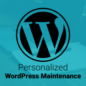 Personalized WordPress Maintenance