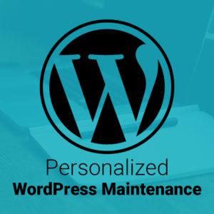 Personalized WordPress Maintenance